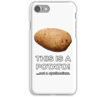 THIS IS A POTATO! ...not a synthesizer. iPhone Case/Skin
