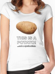 THIS IS A POTATO! ...not a synthesizer. Women's Fitted Scoop T-Shirt