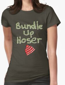 Bundle Up Hoser Womens Fitted T-Shirt