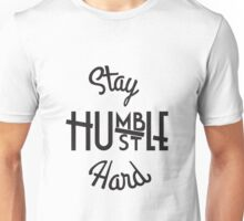 Stay Hmbl - Black Unisex T-Shirt