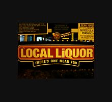 Local Liquor 1.0 Unisex T-Shirt