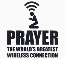 Prayer The Worlds Greatest Wireless Connection by movieshirtguy