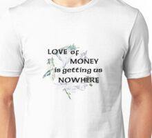 Love of Money Unisex T-Shirt