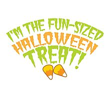 I'm the fun-sized HALLOWEEN TREAT Photographic Print