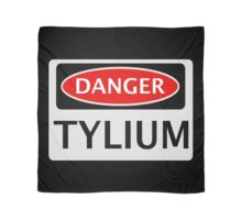 DANGER TYLIUM FAKE ELEMENT FUNNY SAFETY SIGN SIGNAGE Scarf