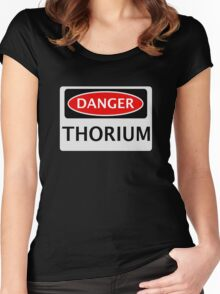 DANGER THORIUM FAKE ELEMENT FUNNY SAFETY SIGN SIGNAGE Women's Fitted Scoop T-Shirt
