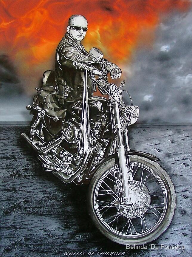Wheels of Thunder by Belinda  Da Fonseca