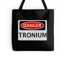 DANGER TRONIUM FAKE ELEMENT FUNNY SAFETY SIGN SIGNAGE Tote Bag