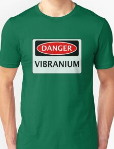 DANGER VIBRANIUM FAKE ELEMENT FUNNY SAFETY SIGN SIGNAGE T-Shirt