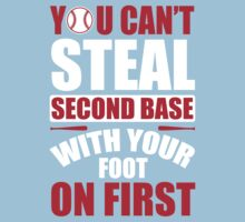 You can't steal second base with your foot on first - Red Blue One Piece - Short Sleeve