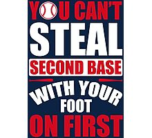 You can't steal second base with your foot on first - Red Blue Photographic Print
