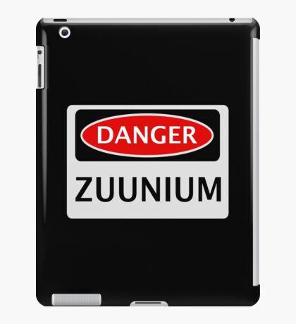 DANGER ZUUNIUM FAKE ELEMENT FUNNY SAFETY SIGN SIGNAGE iPad Case/Skin