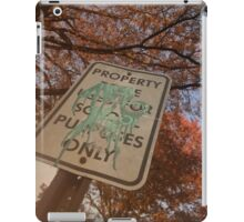 School Property Only iPad Case/Skin