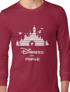 Disnerd and Proud (white) Long Sleeve T-Shirt