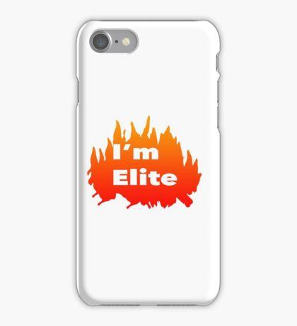 Your Elite!!! iPhone Case/Skin