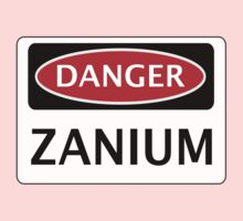 DANGER ZANIUM FAKE ELEMENT FUNNY SAFETY SIGN SIGNAGE Kids Tee