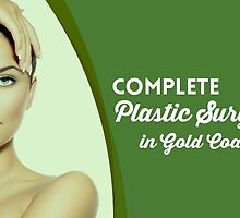 Complete Plastic Surgery in Gold Coast by surgery123
