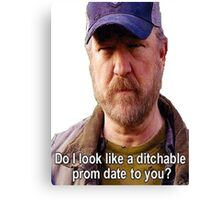 Supernatural - Bobby Singer - Do I Look Like A Ditchable Prom Date To You? Canvas Print