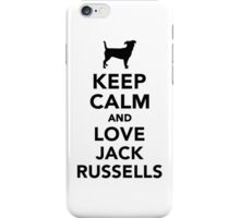 Keep calm and love Jack Russells iPhone Case/Skin