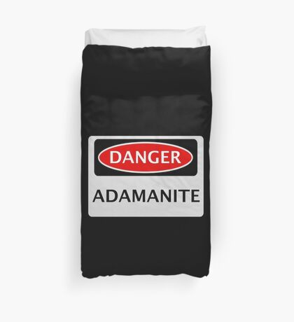 DANGER ADAMANITE FAKE ELEMENT FUNNY SAFETY SIGN SIGNAGE Duvet Cover