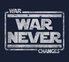 War, War Never Changes by Game-Nation