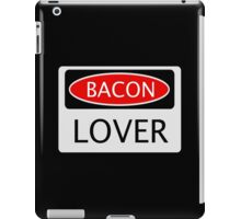 BACON LOVER, FUNNY DANGER STYLE FAKE SAFETY SIGN iPad Case/Skin