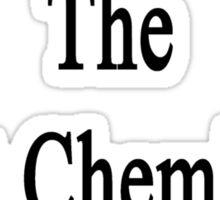 My Wife Is The Best Chemistry Teacher  Sticker