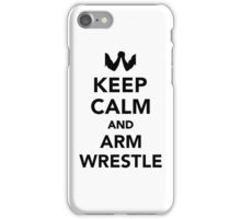 Keep calm and arm wrestle iPhone Case/Skin