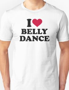 I love Belly dance Unisex T-Shirt