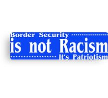 Border security car bumper nerd geek funny geeky Canvas Print