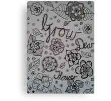 Grow dear Flower doodle and typography Canvas Print