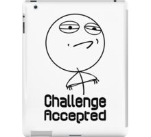 Challenge accepted nerd geek funny geeky iPad Case/Skin