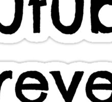 Youtube Forever  Sticker