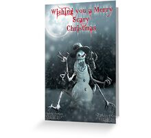 Wishing you a Merry Scary Christmas Greeting Card