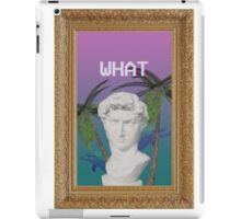 WHAT - Vapor iPad Case/Skin