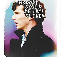 """""""Nobody Could Be That Clever"""" by sebbytogray"""