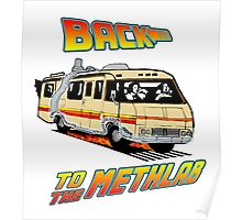 Back to the Methlab Breaking Bad Poster