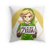 Dude, I'm Not ZELDA! Throw Pillow