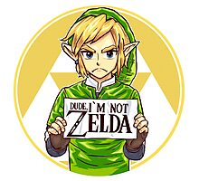 Dude, I'm Not ZELDA! Photographic Print
