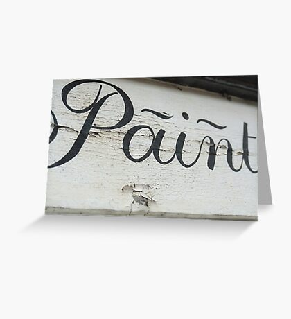 Ironic Paint sign Greeting Card