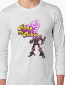 Pimp my robot Long Sleeve T-Shirt