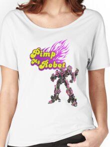 Pimp my robot Women's Relaxed Fit T-Shirt