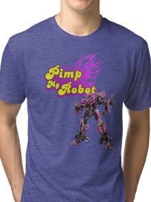 Pimp my robot Tri-blend T-Shirt