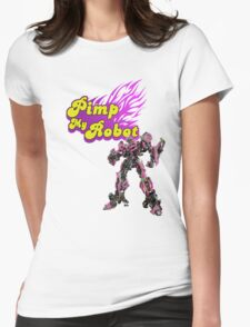 Pimp my robot Womens Fitted T-Shirt