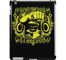 The only good system is a sound system iPad Case/Skin