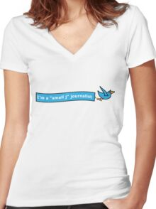 """I'm a """"small j"""" journalist Women's Fitted V-Neck T-Shirt"""