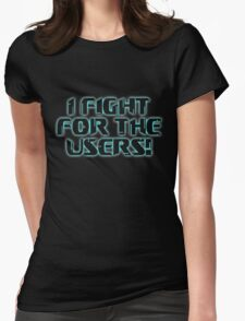 Fight 4 the Users! Womens Fitted T-Shirt