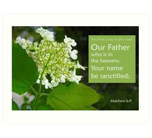 Our Father ~ Matthew 6:9 Art Print