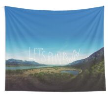 Let's Run Away VIII Wall Tapestry