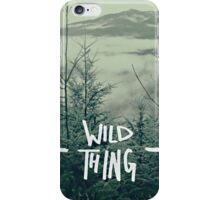 Wild Thing iPhone Case/Skin